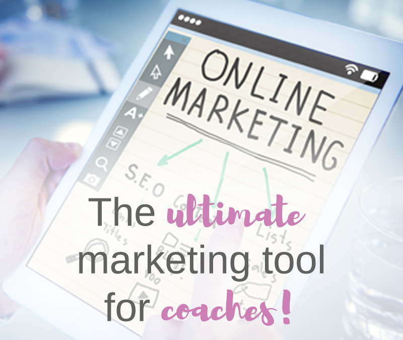 The ultimate marketing tool for coaches